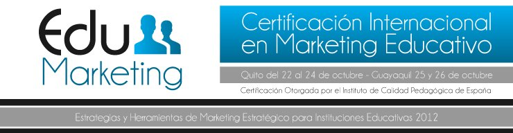 Edumarketing Certificacion Marketing Educativo 2012