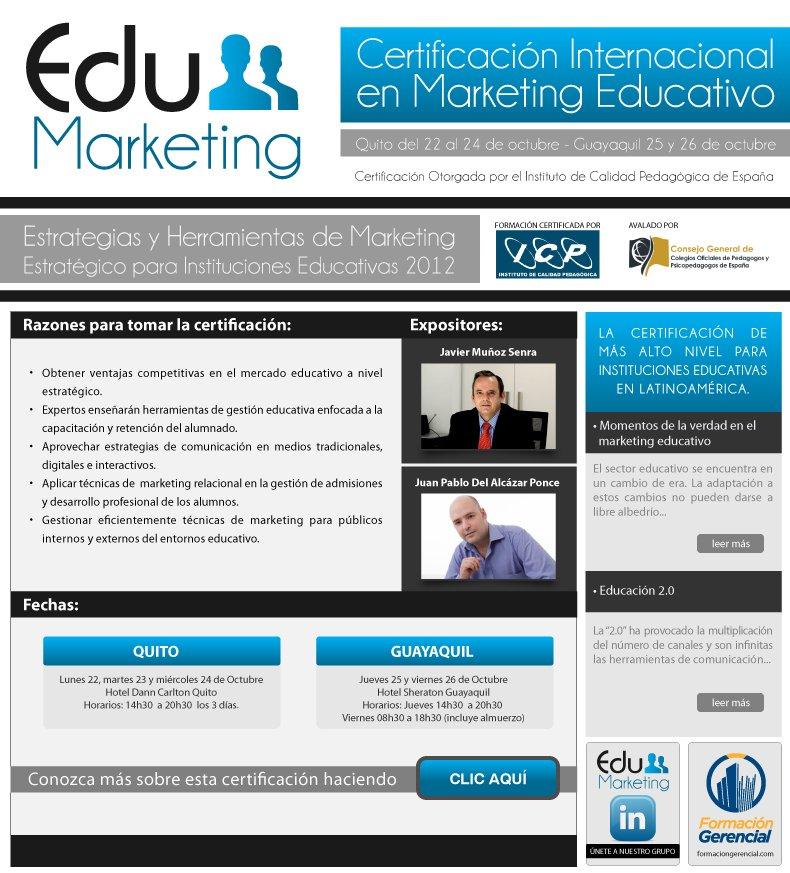 Edu Marketing Certificación Internacional en Marketing para Instituciones Educativas Ecuador 2012