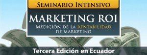 Marketing Metrics ROI Ecuador