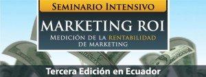 Marketing Metrics ROI Ecuador