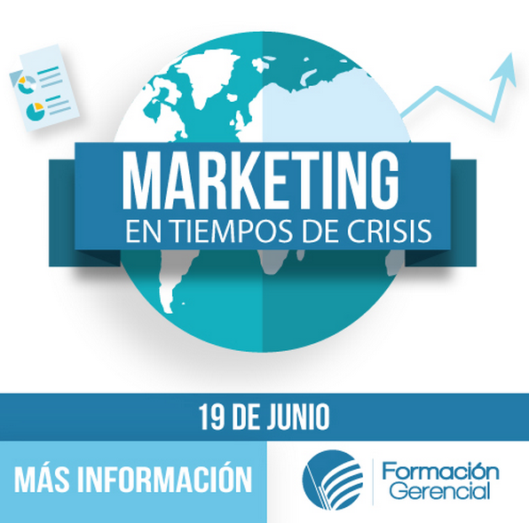 Evento: Gestión de Marketing en Tiempos de Crisis