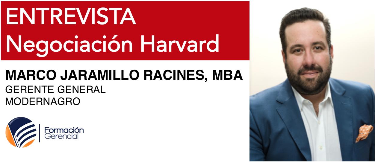 Entrevista Marco Jaramillo Racines Negociación Harvard
