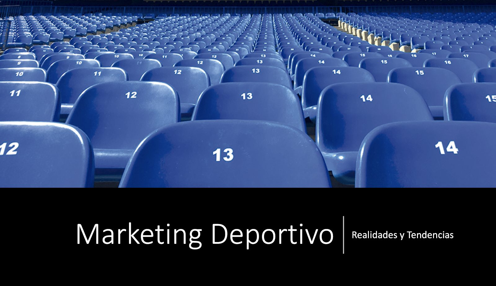 Marketing deportivo - Realidades y tendencias