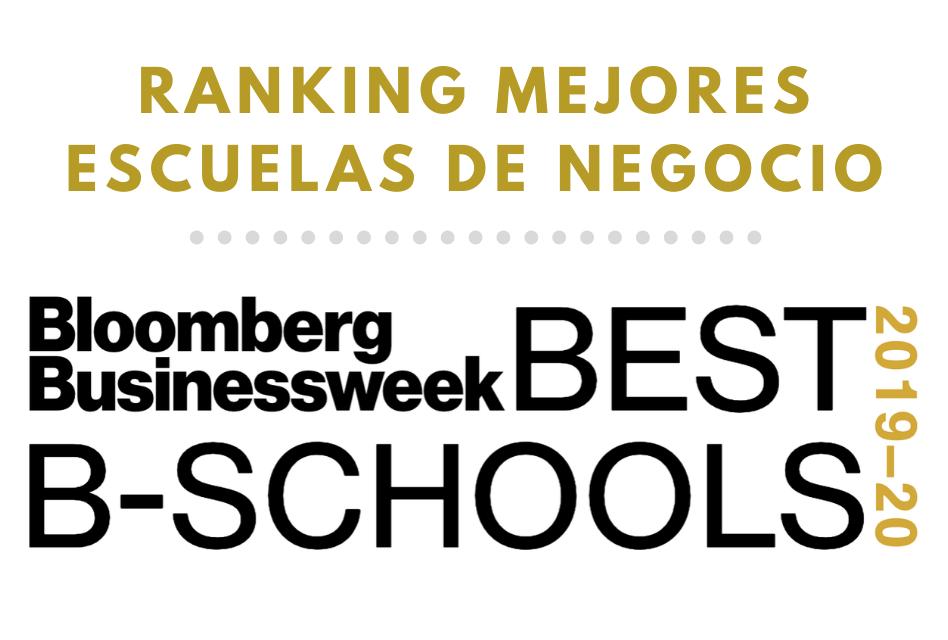 Ranking mejores escuelas de negocio Bloomberg BusinessWeek 2019