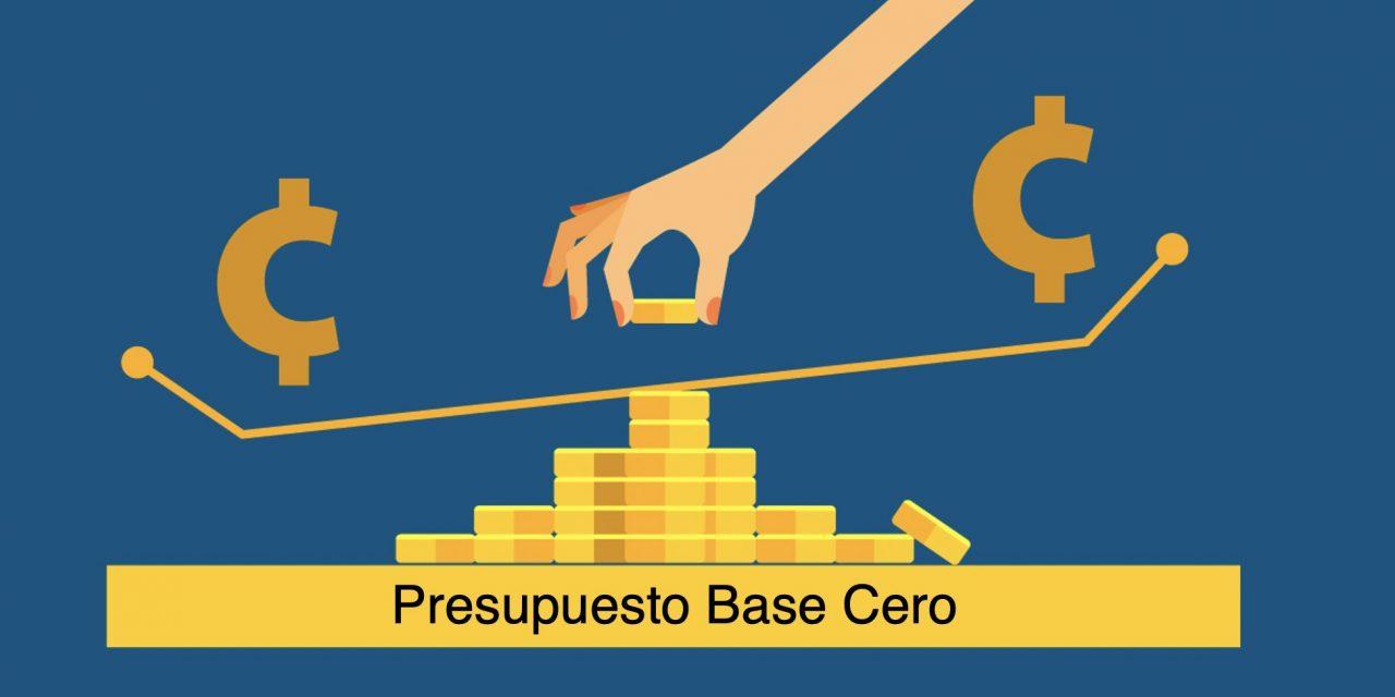Qué es el presupuesto base cero y cómo aplicarlo
